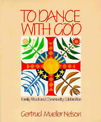 To Dance with God - Gertrud Muller Nelson
