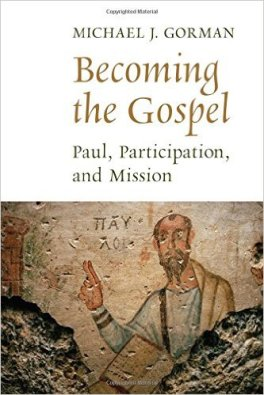 Becoming the Gospel