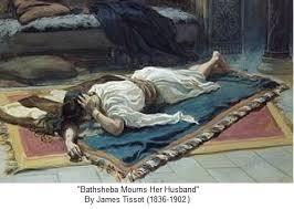 Bathsheba mourns Uriah